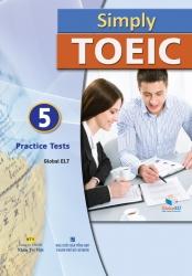 Simply TOEIC: 5 Practice Tests (kèm CD)