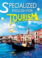 Specialized English for Tourism (kèm CD)
