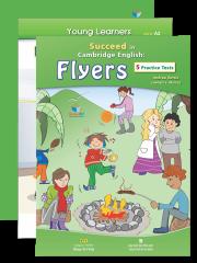 Succeed in Cambridge English: Flyers (kèm CD)