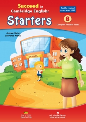 Succeed in Cambridge English: Starters - 2018 edition (kèm CD)