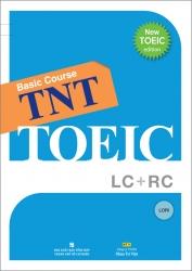TNT TOEIC - Basic course LC   RC (kèm CD)