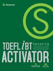 TOEFL iBT Activator Speaking - Advanced (kèm CD)
