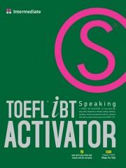 TOEFL iBT Activator Speaking - Intermediate (kèm CD)