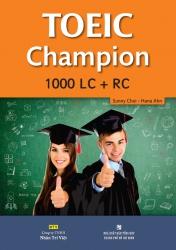 TOEIC Champion 1000 LC   RC (kèm CD)