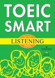 TOEIC Smart: Green Book - Listening (kèm CD)