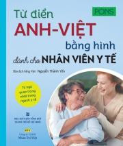 Từ điển Anh - Việt bằng hình dành cho nhân viên y tế