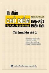 Từ điển chủ điểm Hán - Việt hiện đại