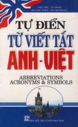 Tự điển từ viết tắt Anh - Việt - Abbreviations Acronyms & Symbols
