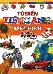 Từ điển tiếng Anh bằng hình - Picture Dictionary for Children (kèm CD)