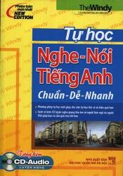 Tự học nghe nói tiếng Anh chuẩn - dễ - nhanh (kèm CD)