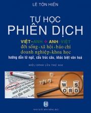 Tự học phiên dịch Việt Anh - Anh Việt - Lê Tôn Hiến