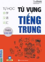Tự học từ vựng tiếng Trung theo chủ đề (nghe qua app)