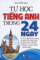Tự học tiếng Anh trong 24 ngày - Nguyễn Đại
