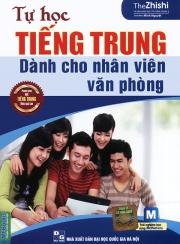 Tự học tiếng Trung dành cho nhân viên văn phòng (nghe qua app)