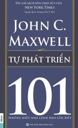 Tự phát triển - 101 những điều nhà lãnh đạo cần biết