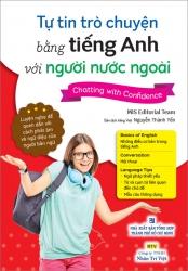 Tự tin trò chuyện bằng tiếng Anh với người nước ngoài (kèm CD)