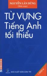 Từ vựng tiếng Anh tối thiểu - Nguyễn Lân Dũng