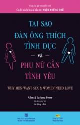 Tại sao đàn ông thích tình dục và phụ nữ cần tình yêu