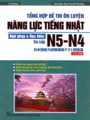 Tổng hợp đề thi ôn luyện năng lực tiếng Nhật N5-N4 - Ngữ pháp & Đọc hiểu - Sơ cấp