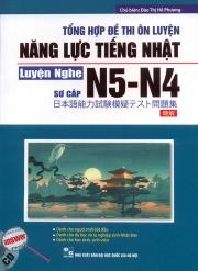 Tổng hợp đề thi ôn luyện năng lực tiếng Nhật N5-N4 - Luyện nghe - Sơ cấp (kèm CD)