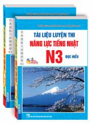 Tài liệu luyện thi năng lực tiếng Nhật N3 - Đọc hiểu