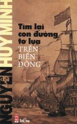 Tìm lại con đường tơ lụa trên biển Đông - Nguyễn Huy Minh