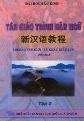 Tân giáo trình Hán ngữ - Tập 2