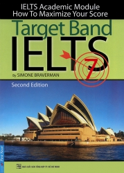 Target Band 7 - IELTS Academic Module - Second Edition