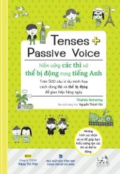 Tenses + Passive Voice - Nắm vững các thì và thể bị động trong tiếng Anh