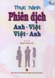 Thực hành phiên dịch Anh Việt, Việt Anh - Nguyễn Thành Yến