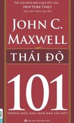 Thái độ - 101 những điều nhà lãnh đạo cần biết