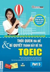 Thói quen ra đề & bí quyết tránh bẫy đề thi TOEIC part 5