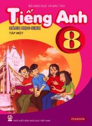 Tiếng Anh 8 - Sách học sinh - Tập 1