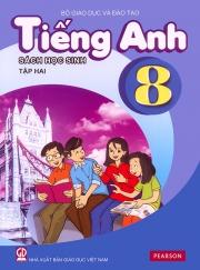 Tiếng Anh 8 - Sách học sinh - Tập 2