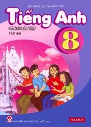 Tiếng Anh 8 - Sách bài tập - Tập 2