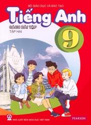 Tiếng Anh 9 - Sách bài tập - Tập 2