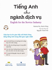 Tiếng Anh cho ngành dịch vụ - English for the Service Industry (kèm CD)