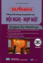 Tiếng Anh dùng trong lĩnh vực Hội Nghi - Họp Mặt (kèm CD)