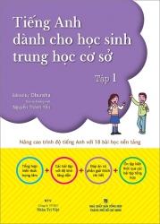 Tiếng Anh dành cho học sinh trung học cơ sở - tập 1