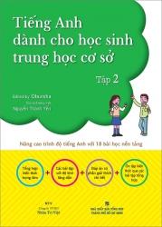 Tiếng Anh dành cho học sinh trung học cơ sở - tập 2