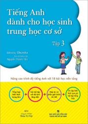 Tiếng Anh dành cho học sinh trung học cơ sở - tập 3