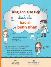Tiếng Anh giao tiếp dành cho bác sĩ và bệnh nhân (kèm CD)