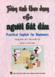 Tiếng Anh thực dụng cho người bắt đầu (kèm CD)