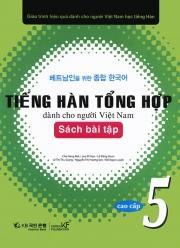 Tiếng Hàn tổng hợp dành cho người Việt Nam - Sơ cấp 5 - Sách bài tập