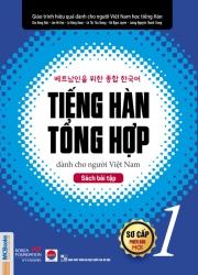Tiếng Hàn tổng hợp dành cho người Việt Nam (Phiên bản mới) - Sơ cấp 1 - Sách bài tập