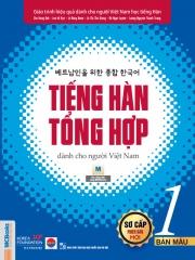 Tiếng Hàn tổng hợp dành cho người Việt Nam (Phiên bản mới) - Sơ cấp 1 - Bản màu (nghe qua app)