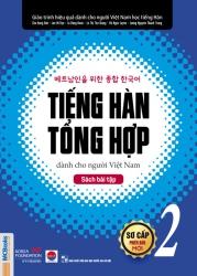 Tiếng Hàn tổng hợp dành cho người Việt Nam (Phiên bản mới) - Sơ cấp 2 - Sách bài tập