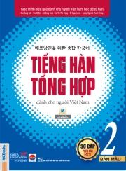 Tiếng Hàn tổng hợp dành cho người Việt Nam (Phiên bản mới) - Sơ cấp 2 - Bản màu (nghe qua app)