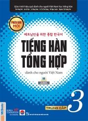 Tiếng Hàn tổng hợp dành cho người Việt Nam (Phiên bản mới) - Trung cấp 3 (nghe qua app)