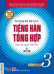 Tiếng Hàn tổng hợp dành cho người Việt Nam (Phiên bản mới) - Trung cấp 3 - Bản màu (nghe qua app)